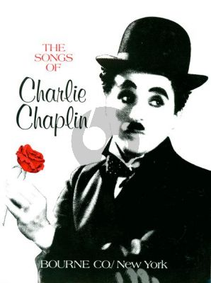 Chaplin The Songs of Charlie Chaplin for Voice and Piano