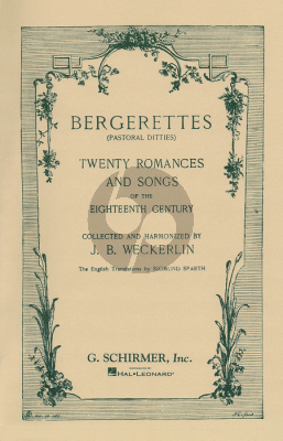 Bergerettes (Pastoral Ditties) (20 Romances and Songs of the 18th Century)