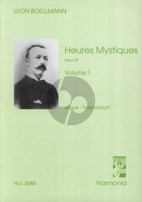 Boellmann Heures Mystiques Op.29 Vol.1 Entrees, Offertoires for Organ (Manuals) or Harmonium
