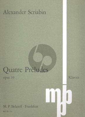 Scriabin 4 Preludes Op. 39 Klavier