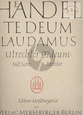 Te Deum Laudamus HWV 278 (Utrechter Te Deum) (Soli-Choir-Orch.) (Full Score)