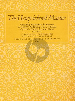 Purcell The Harpsichord Master (edited by Robert Petre)