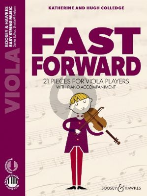 Colledge Fast Forward (A Third Book 21 Pieces for Beginner Viola Players with Piano Accompaniment) (Book with Audio online)