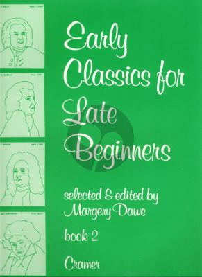 Dawe Early Classics for late Beginners Vol.2 Piano