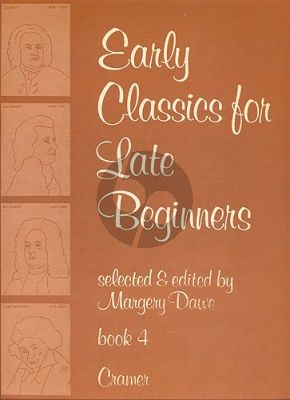 Dawe Early Classics for late Beginners Vol.4 Piano