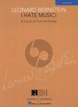 Bernstein I Hate Music (A Cycle of 5 Kid Songs) (High) (edited by Richard Walters)