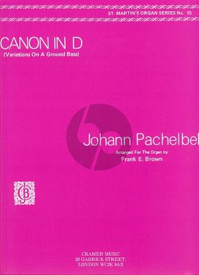 Pachelbel Canon In D for Organ (edited by Frank E. Brown)
