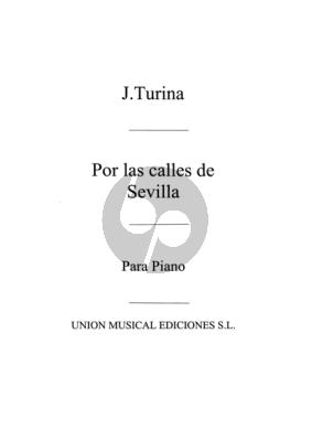 Turina Por las Calles de Sevilla Op. 96 Piano Solo