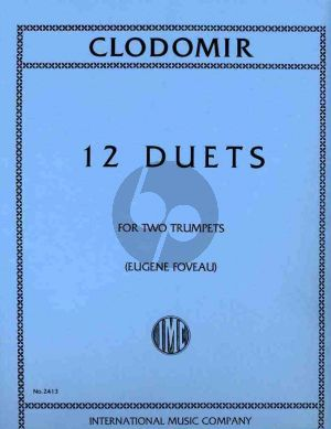 Clodomir 12 Duets for 2 Trumpets (edited by Eugene Foveau)