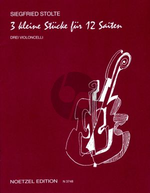 Stolte 3 Kleine Stucke fur 12 Saiten 3 Violoncellos (Part./Stimmen)