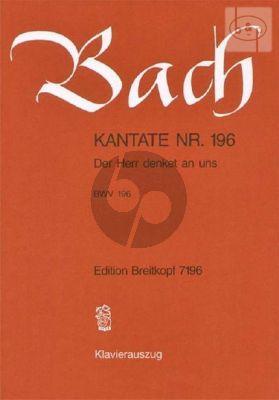Bach Kantate No.196 BWV 196 - Der Herr denket an uns (Deutsch) (KA)