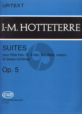Hotteterre 4 Suites Op. 5 Flute or Treble Recorder (Oboe / Violin) and Bc (edited by István Máriássy) (Urtext)