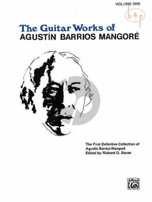 The Guitar Works for Augustin Barrios Mangore Vol.1