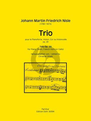 Nisle Trio Op. 20 Violine-Horn (oder Violoncello) und Klavier (Partitur) (Christian Vitalis)