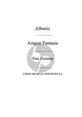 Albeniz Aragon - Fantasia Guitar (Garcia Fortea)