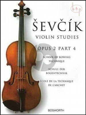 School of Bowing Technique Op.2 Vol.4 Violin