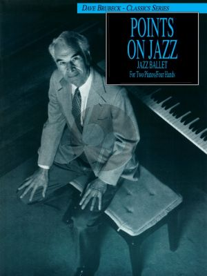 Brubeck Points on Jazz for 2 Pianos