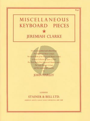 Clarke Miscellaneous Keyboard Pieces (edited by John Harley)