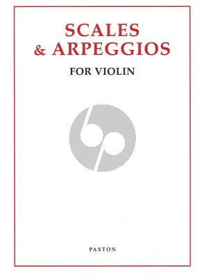 Scales and Arpeggios for Violin (Paxton Music)