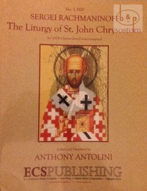 Liturgy of St.John Chrysostom Op.31 SATB (with Piano for Rehearsal only)