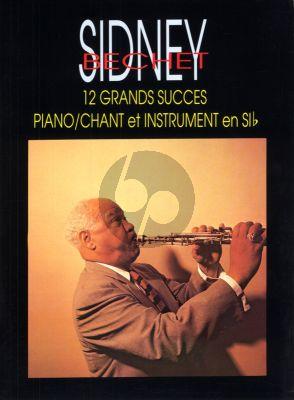 Bechet 12 Grands Succes de Sydney Bechet pour Piano, Chant et Instruments en SIb