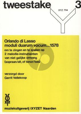 Lasso Moduli Duarum Vocum (1578) 2 Melody Instrumenst or Voices SA or TB (Tweestake Vol.3)