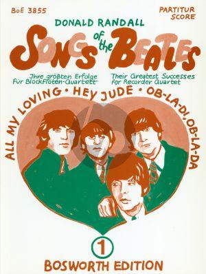 Beatles Songs of the Beatles Vol.1 Recorder Quartet SATB (Guitar ad libitum) (arranged by Donald Randall) (Score and Parts)