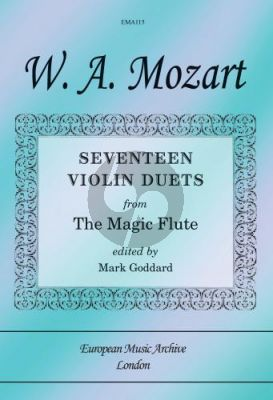 Mozart 17 Duets from the Magic Flute for 2 Violins (arr. Mark Goddard)