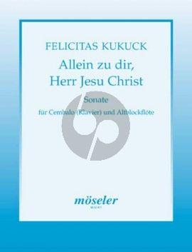 """Kukuck Sonate über """"Allein zu Dir, Herr Jesu Christ Cembalo mit Altblockflöte"""