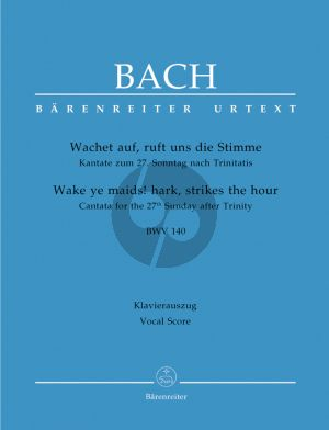 Bach J.S. Kantate BWV 140 Wachet auf, ruft uns die Stimme Vocal Score (Wake ye maids! hark, strikes the hour BWV 140) (German / English)