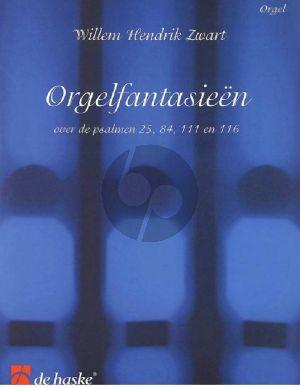 Zwart Orgelfantasieën over Psalmen 25, 84, 111 en 116