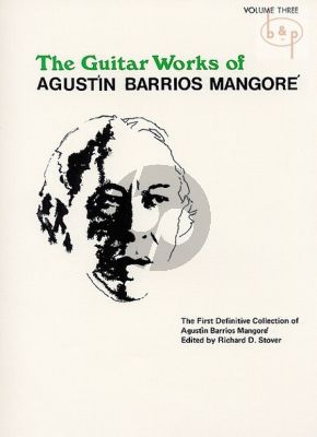 The Guitar Works of Augustin Barrios Mangore Vol.3