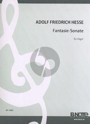Hesse Orgelwerke Band 1 Fantasie-Sonate (Reinhard Kluth)