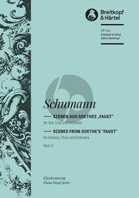 "Schumann Scenes from Goethe's ""Faust"" WoO 3 Klavierauszug (Text Johann W. von Goethe)"