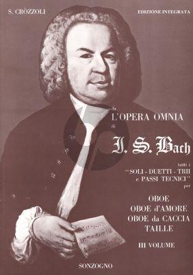 Bach L'Opera Omnia Vol.3 Tutti I Soli Duetti Trii E Passi Tecnici Oboe, Oboe d'Amore, Oboe da Caccia, Taille (Edizione Integrata S. Crozzoli)