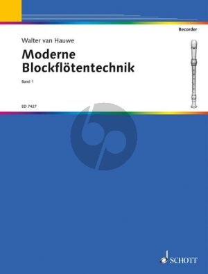 Hauwe Moderne Blockflötentechnik Vol.1 Sopran- oder Altblockflöte (dt.)