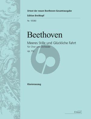 Beethoven Meerestille und Gluckliche Fahrt Opus 112