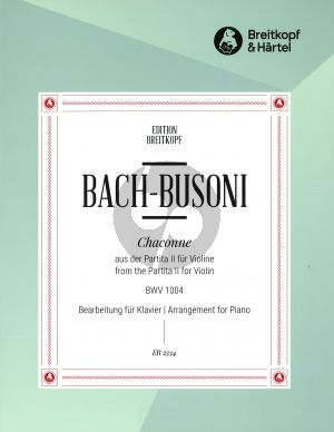 Bach Chaconne (from the Partita II in D minor BWV 1004) Piano (Busoni)