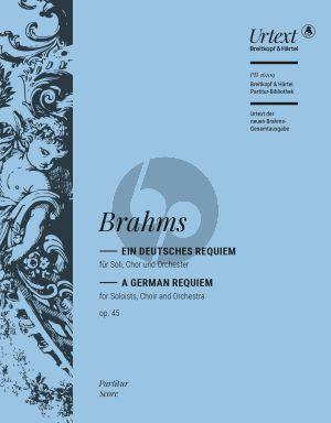 Brahms Ein Deutsches Requiem Op. 45 Soli-Chor Orchester Partitur (edited by Michael Musgrave and Michael Struck)