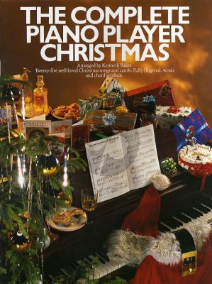 The Complete Piano Player Christmas (Kenneth Baker)