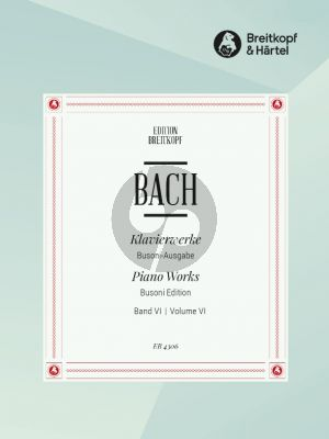 Bach Busoni Fanzosische Suiten BWV 812-817 fur Klavier (Herausgegeben von Ferruccio Busoni)