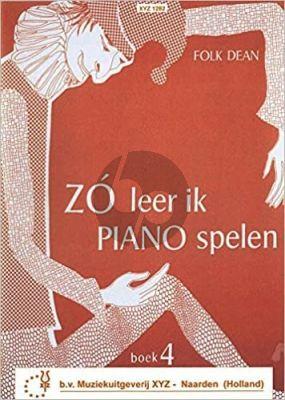 Dean Zo leer ik Piano Spelen Vol. 4
