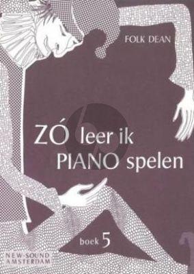 Dean Zo leer ik Piano Spelen Vol. 5