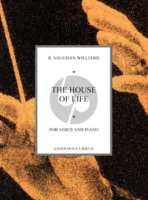 Vaughan Williams The House of Life Voice and Piano (A cycle of six sonnets with words by Dante Gabriel Rossetti.)