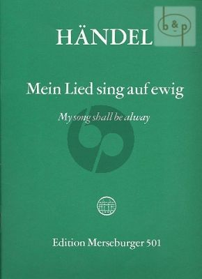 Mein Lied singt auf ewig (My Song shall be away (Psalm 89) (HWV 252) (STB soli-SATB-Orch.) (Choral Score)