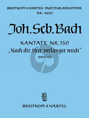 Bach Kantate BWV 150 Nach dir, Herr, verlanget mich (Partitur)