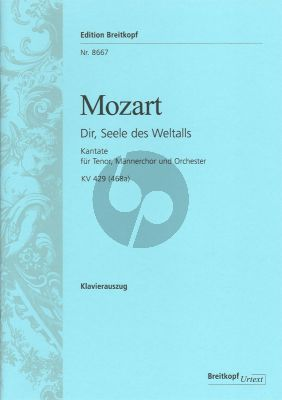 Mozart Dir, Seele des Weltalls KV 429 (468a) Tenor-Männerchor-Orchester Klavierauszug (Franz Beyer)