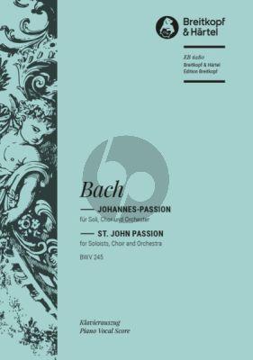 Bach Johannes Passion BWV 245 (Soli,Gem. Chor und Orchester) (Klavierauszug herausgegeben von Gerd Sievers)