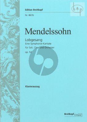 Lobgesang (Symphony-Cantata) Op.52 (MWV A18) (Soli-Choir-Orch.)