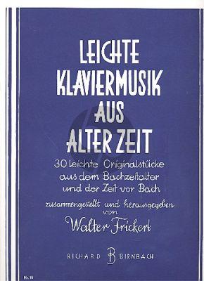 Leichte Klaviermusik aus alter Zeit (Walter Frickert)